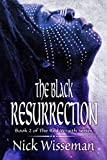 The Black Resurrection (The Red Wraith Book 2)