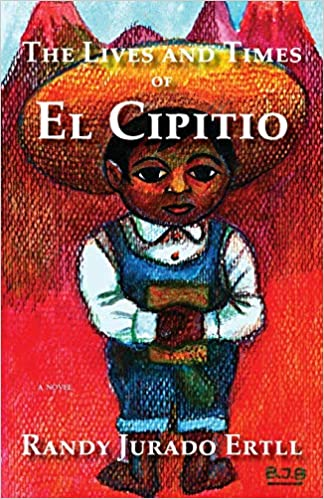 Amazoncom The Lives And Times Of El Cipitio 9780990992905 Randy