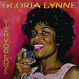 Gloria Lynne I Wish You Love