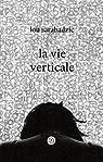 La vie verticale par Sarabadzic