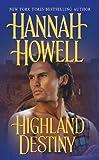 Highland Destiny, Hannah Howell, 1420122355