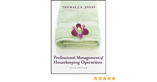 Professional Management Of Housekeeping Operations Thomas