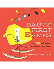 Baby's First Eames: From Art Deco to Zaha Hadid (Volume 1)