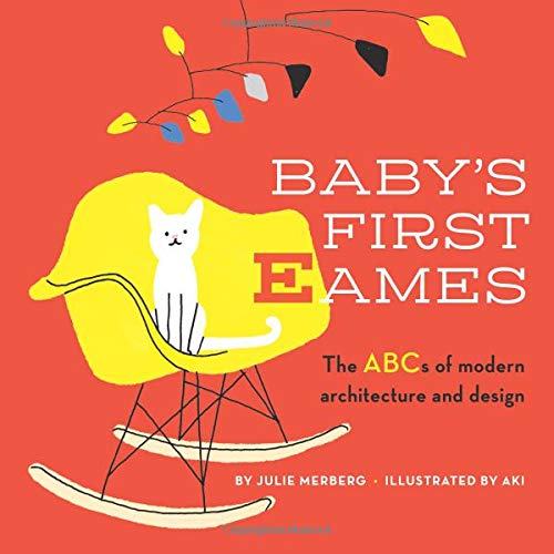 Baby's First Eames: From Art Deco to Zaha Hadid (1) for sale  Delivered anywhere in USA