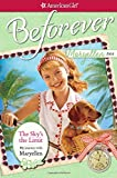 img - for The Sky's the Limit: My Journey with Maryellen (American Girl: Beforever) book / textbook / text book