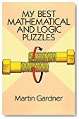 My Best Mathematical and Logic Puzzles