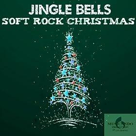 Amazon.com: Jingle Bells (Soft Rock Christmas): Giuseppe Iampieri Francesco Digilio: MP3 Downloads