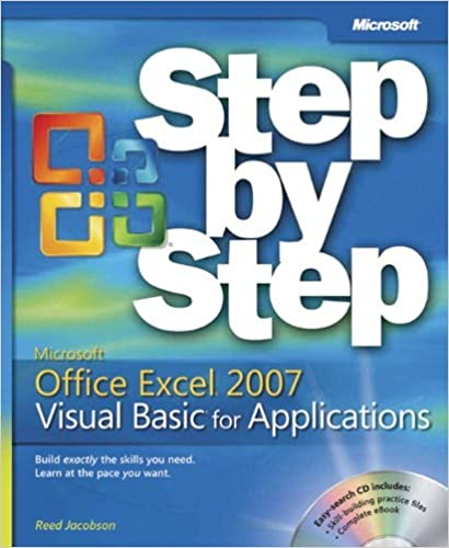 Microsoft Office Excel 2007 Visual Basic for Applications Step by Step (BPG-step by Step): Written by Reed Jacobson, 2007 Edition, (1st Edition) Publisher: Microsoft Press