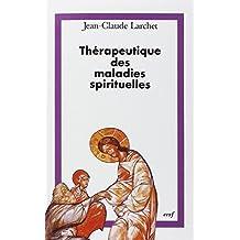 THÉRAPEUTIQUE DES MALADIES SPIRITUELLES