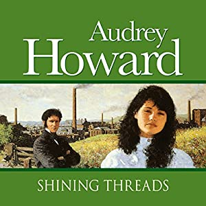 Shining Threads Audiobook