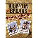 Brawlin' Broads: Bootleg Edition