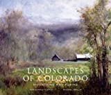 Landscapes of Colorado, Ann Scarlett Daley and Michael Paglia, 0967903467