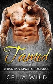 Tamed: A Bad Boy Sports Romance