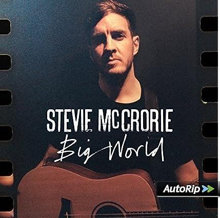 stevie mccrorie big world album