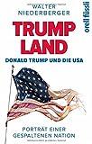 TRUMPLAND - Donald Trump und die USA: Porträt einer gespaltenen Nation
