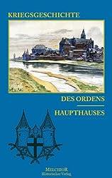 Kriegsgeschichte des Ordens-Haupthauses