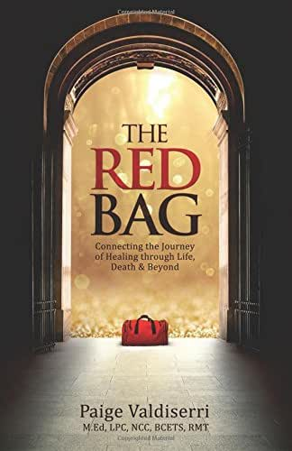 The Red Bag: Connecting the Journey of Healing through Life, Death & Beyond