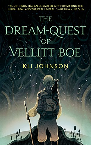 Image result for the dream-quest of vellitt boe by kij johnson