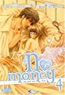 No money, tome 4 par Kousaka