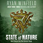 State of Nature: Book Three of The Park Service Trilogy | Ryan Winfield