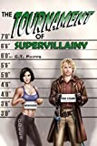 Download The Tournament of Supervillainy (The Supervillainy Saga Book 5) in PDF ePUB Free Online