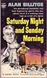 Saturday Night and Sunday Morning, Alan Sillitoe, 0451135903