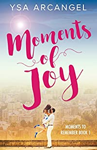 Moments Of Joy by Ysa Arcangel ebook deal