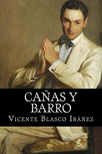 Cañas y Barro  [Blasco Ibañez, Vicente] (Tapa Blanda)