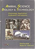Animal Science Biology and Technology, MeeCee Baker and Robert E. Mikesell, 0813430402