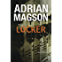 The Locker: A Novel of Suspense (A Cruxys Solutions Investigation)