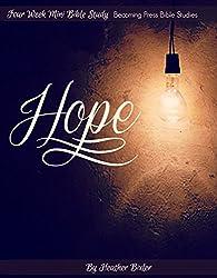 Hope - Four Week Mini Bible Study (Becoming Press Mini Bible Studies)