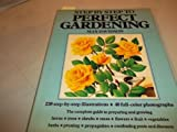 Step by Step to Perfect Gardening, Max Davidson, 0517268590
