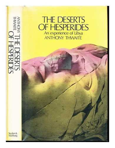 The deserts of Hesperides: An experience of Libya