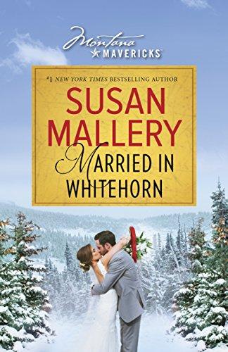 Married in Whitehorn (Montana Mavericks)