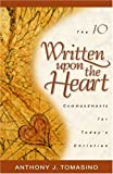 Written upon the Heart, Anthony J. Tomasino, 0825438470