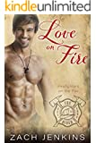 Love on Fire (Firefighters on the Fox Book 1)