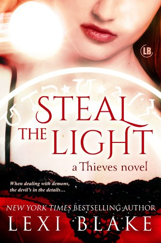 Steal the Light (Thieves Book 1) by [Blake, Lexi]
