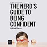 The Nerds Guide to Being Confident