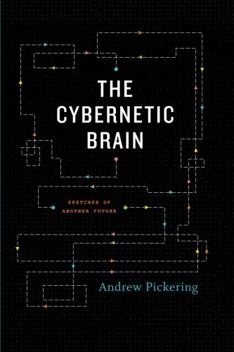 The Cybernetic Brain: Sketches of Another Future