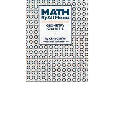 Math by All Means: Geometry Grade 2 (Math by All Means) (Paperback) - Common
