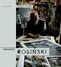 Monographie Grzegorz Rosinski par Patrick Gaumer