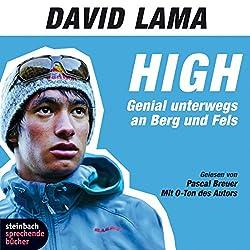 High. Genial unterwegs an Berg und Fels