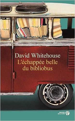 L'échappée belle du bibliobus (2016) - Whitehouse David