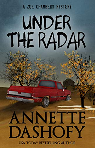 Under the Radar (A Zoe Chambers Mystery Book 9) by [Dashofy, Annette ]