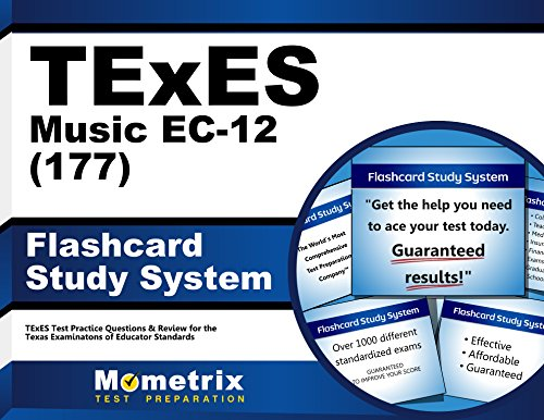 TExES Music EC-12 (177) Flashcard Study System: TExES Test Practice Questions & Review for the Texas Examinations of Educator Standards (Cards)