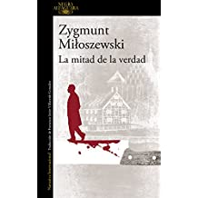 La mitad de la verdad (Un caso del fiscal Szacki 2)