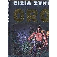 Oro, Une aventure de Cizia Zyke tome 1