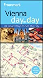 : Frommer's Vienna Day By Day (Frommer's Day by Day - Pocket)