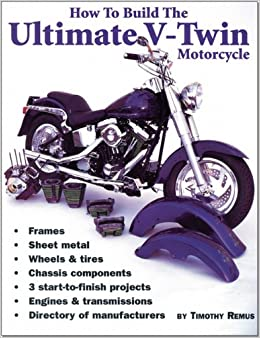 ?DOC? How To Build The Ultimate V-Twin Motorcycle. promote quilt units hours Guide numero precio