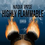 Highly Flammable [Explicit]